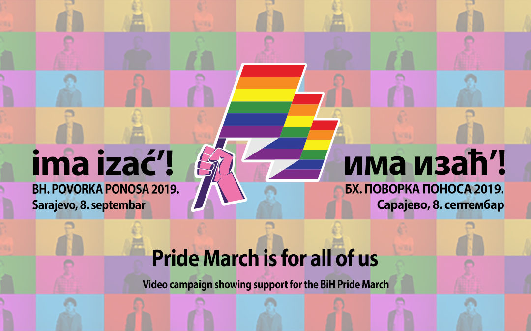Video campaign showing support for the BiH Pride March: Pride March is for all of us