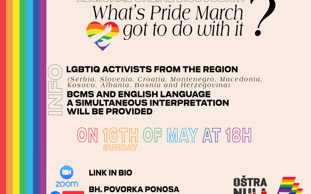 Regional online discussion: What's Pride March got to do with it? on May 16th at 6pm