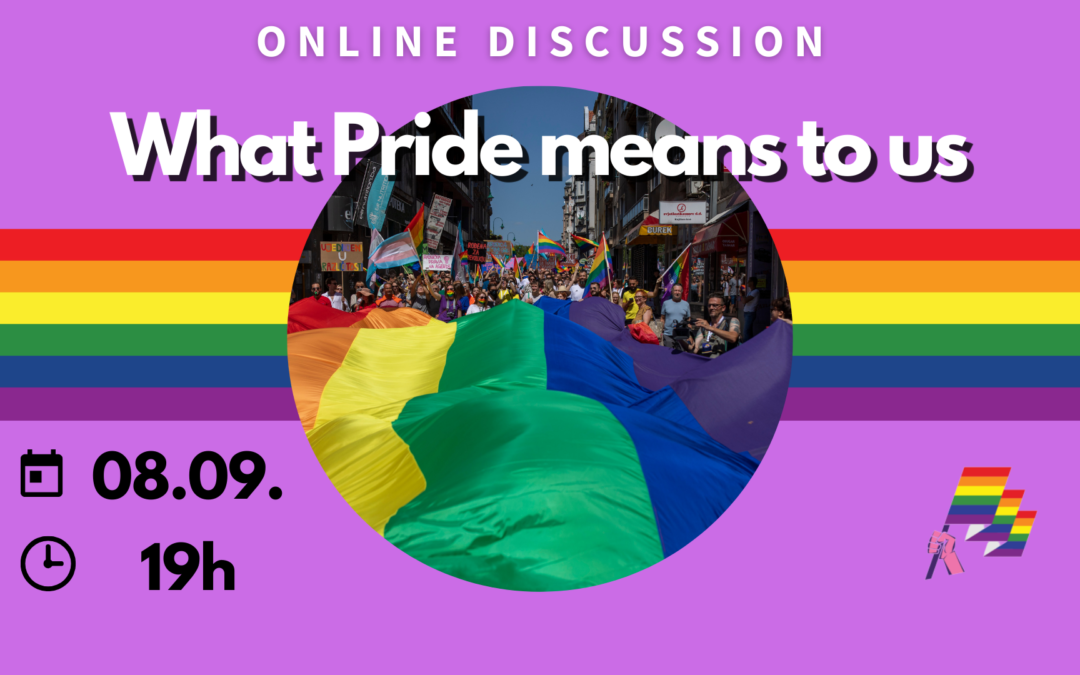 ONLINE DISCUSSION: What Pride means to us, September 8th at 19h